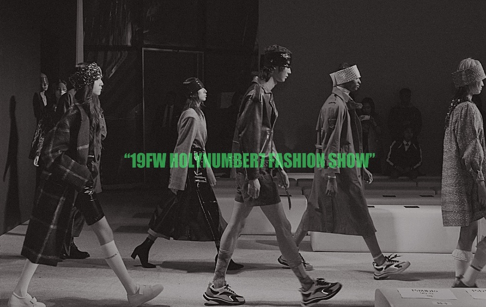 19FW SEOUL FASHION WEEK HOLYNUMBER7
